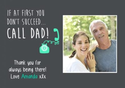If at first you don't succeed - call dad fathers day card