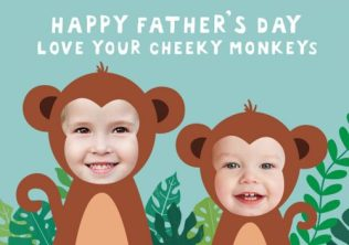 Happy father's day 2017 from your cheeky monkeys